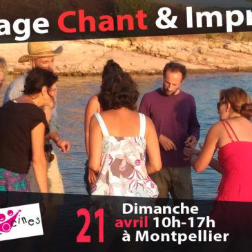 Stage CHANT & IMPRO le dim 21 avril à Montpellier